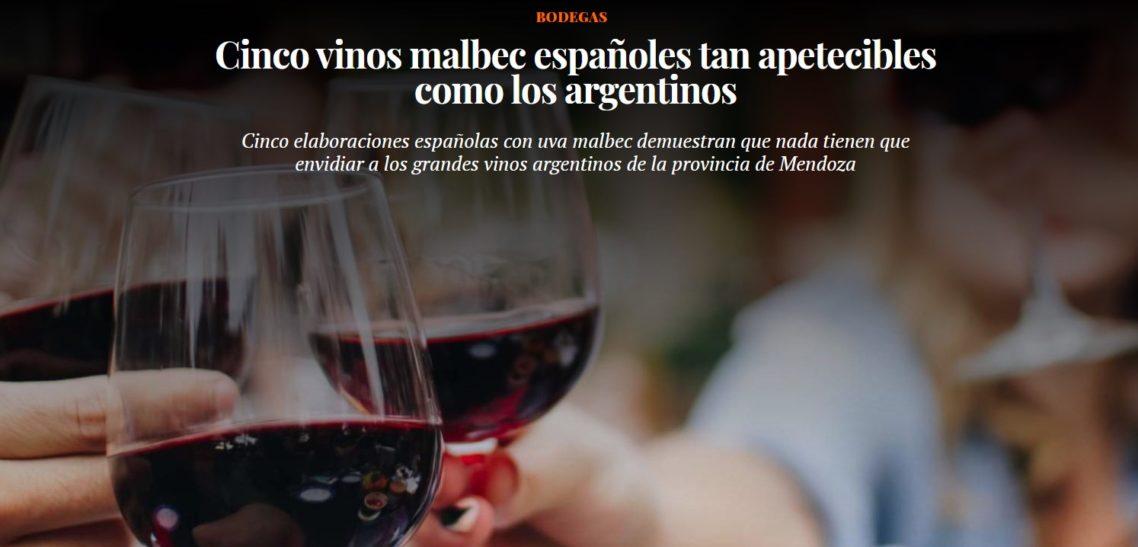 Cinco vinos malbec españoles tan apetecibles como los argentinos